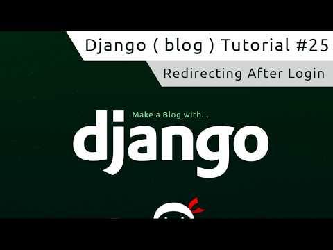 Download Django Tutorial #25 - Redirecting After Login free