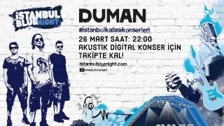 Duman Dijital Akustik konser için sahneye çıkıyor!