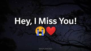 Miss you 😭 whatsapp status video | New Sad Miss you 💔 whatsapp status