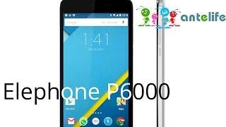 Elephone P6000 обзор смартфона