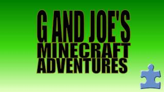 Minecraft - G and Joe's Adventures - EP 28 - Going to Clown College