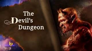 The Devil's Dungeon- (Doug Batchelor) AmazingFacts©