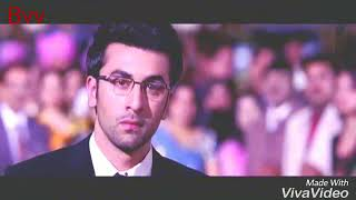 New whatsapp status song || Ranbir kapoor
