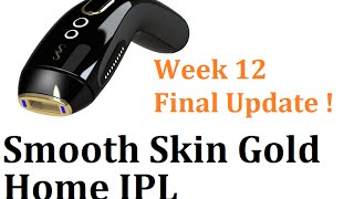 Smooth Skin Gold IPL - Week 12 end of treatment review (Re Upload) | Casual Beauty UK