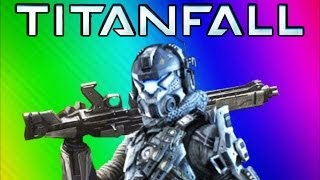 THIS IS TITANFALL! (Titanfall Funny Moments Gameplay, Kicking Montage, & Transformers)