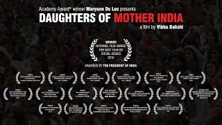 DAUGHTERS OF MOTHER INDIA - TRAILER a film by Vibha Bakshi