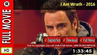 Watch Online: I Am Wrath (2016)