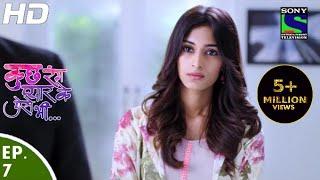 Kuch Rang Pyar Ke Aise Bhi - कुछ रंग प्यार के ऐसे भी - Episode 7 - 8th March, 2016