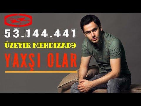 Üzeyir Mehdizade Yaxsi Olar Original Mix
