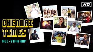 Chennai Times All-Star Rap