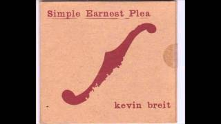 Kevin Breit   I Want For No Blues