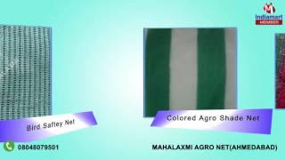 Agriculture Net And Shade Net by Mahalaxmi Agro Net, Ahmedabad