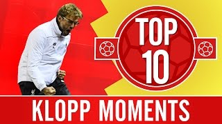 TOP 10: Jürgen Klopp moments we
