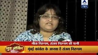 Sanjay Nirupam's wife says feeling unsafe in India