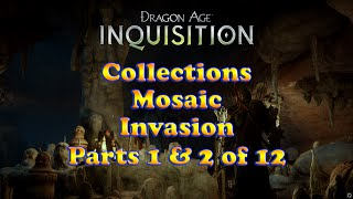 Dragon Age: Inquisition - Invasion - Mosaics - Collections - Parts 1 and 2 of 12