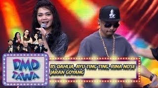 Goyang Poll!! Iis Dahlia, Ayu Ting Ting, Rina Nose [JARAN GOYANG]-  DMD Tawa (12/11)