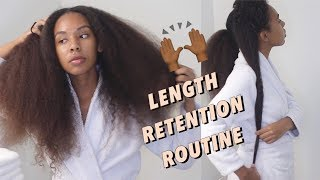 Updated Length Retention Regimen Natural Hair Routine for type 3b- 4c hair