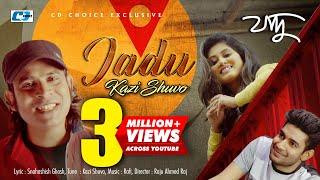 JADU | Kazi Shuvo | Anik | Zakiya Eme | Boishakhi Exclusive Video | Bangla New Song 2018