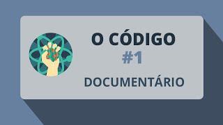 O Código #1 (Documentário-2011)