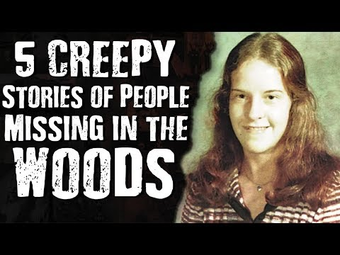 Xxx Mp4 Top 5 CREEPY Stories Of People MISSING In The Woods 3gp Sex