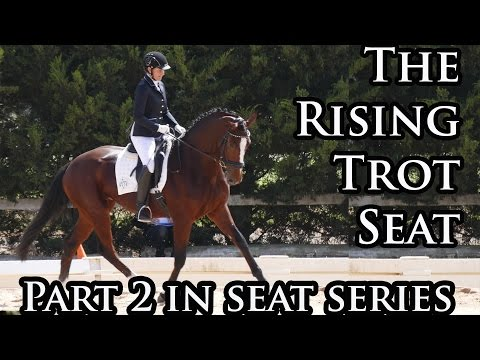 The Effective Seat at Rising Trot Dressage Mastery TV Ep10