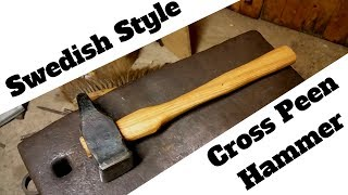 Forging a Swedish Style Cross Peen Hammer!