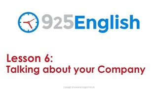 Learn English with 925 English Lesson 6 - Talking about your Company in English | ESL Conversation