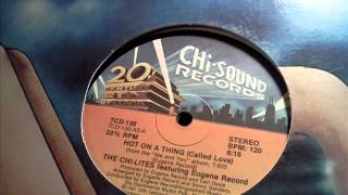 The Chi-Lites-Hot on a Thing(12 inch)