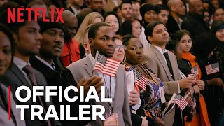 Out of Many, One   Official Trailer [HD]   Netflix