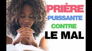 Prière Puissante contre le Mal