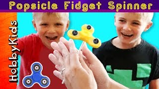 POPSICLE FIDGET SPINNERS! Make Dessert Sweets Treats + Yogurt and Orange Juice HobbyKidsTV