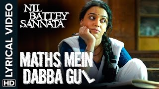 Lyrical: Maths Mein Dabba Gul   Full Song with Lyrics   Nil Battey Sannata