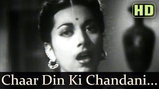 Chaar Din Ki Chandni Thi (HD) - Dillagi 1949 Songs - Shyam Kumar - Suraiya - Naushad