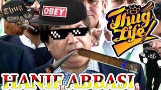 Hanif Abbasi Thug Life | Desi Thug Life | Thug Life Pakistan