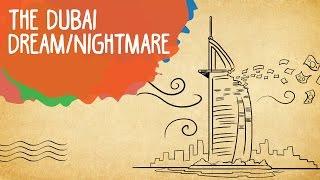 The Dubai Dream/Nightmare | Whack & Epified