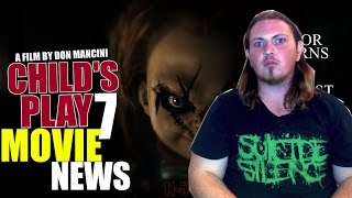 Child's Play 7 - NEW UPDATES (Movie News)