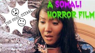 A SOMALI HORROR FILM: YES HOOYO