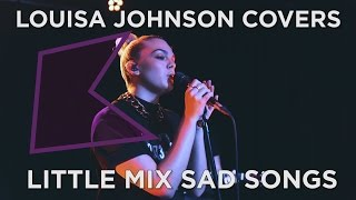 Louisa Johnson covers Little Mix's 'No More Sad Songs' (Live) | KISS Presents