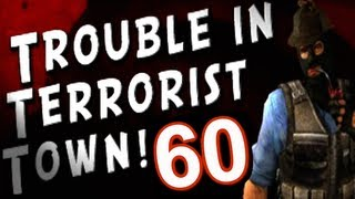 Trouble in Terrorist Town...with Friends! (Part 60)