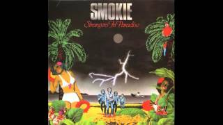 Smokie - Strangers In Paradise (1982)
