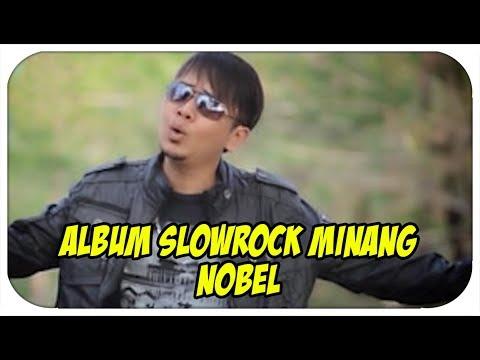 Nobel [Mini Album] Cinto Sataguah Karang (Slowrock Minang)