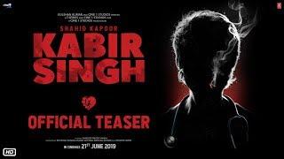 Kabir Singh – Official Teaser   Shahid Kapoor, Kiara Advani   Sandeep Reddy Vanga   21st June 2019