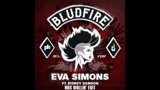 Eva Simons ft. Sidney Samson - Bludfire (Max Wallin' Edit)