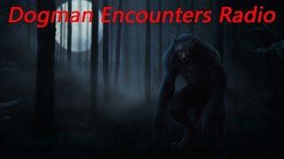 Dogman Encounters Episode 169