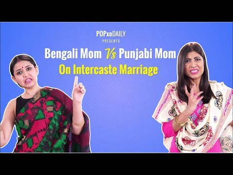 Xxx Mp4 Bengali Mom Vs Punjabi Mom On Intercaste Marriage POPxo 3gp Sex