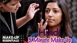 5 Minute Make Up Tutorial - Make Up Essentials Episode 7 in Hindi