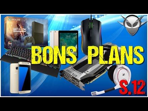 BONS PLANS ➤ Gaming & High Tech (S.12 - 2017)