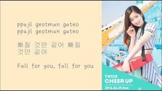 TWICE - CHEER UP [Han/Eng/Rom Lyrics]