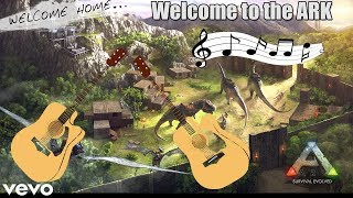 """Ark: Survival Evolved - (NEW SONG) - """"Welcome to the Ark"""" 🎵🎵"""
