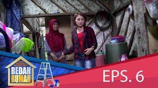 Begini Kondisi Rumah Ibu Mimi.. | BEDAH RUMAH EPS. 6 (3/5) GTV 2017